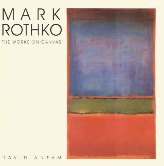 Mark Rothko: The Works on Canvas - 9780300074895 - Konst/ig Books