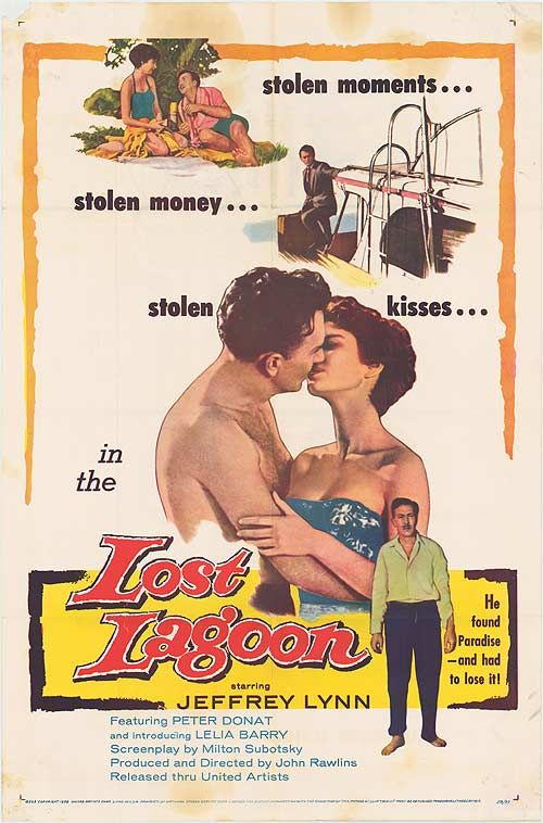 Lost Lagoon (1958) Stars: Jeffrey Lynn, Leila Barry, Peter Donat, Don Gibson, Roger Clark, Jane Hartley ~  Director: John Rawlins