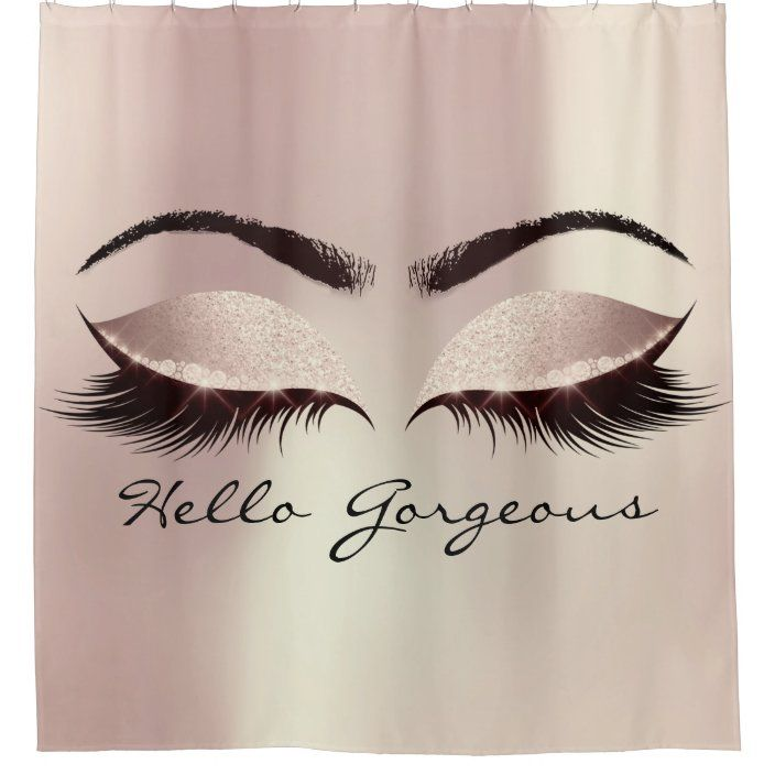 Glitter Sparkly Hello Gorgeous Girly Pink Eyes Shower Curtain