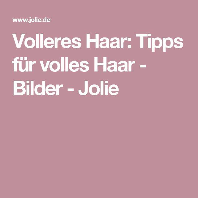 Volleres Haar: Tipps für volles Haar - Bilder - Jolie
