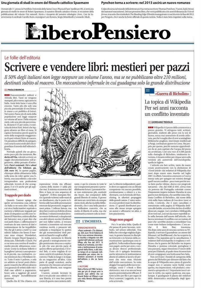"""Paolo Bianchi recensisce la seconda edizione di """"Pazzi scatenati"""" su «Libero» di mercoledì 9 gennaio 2013."""