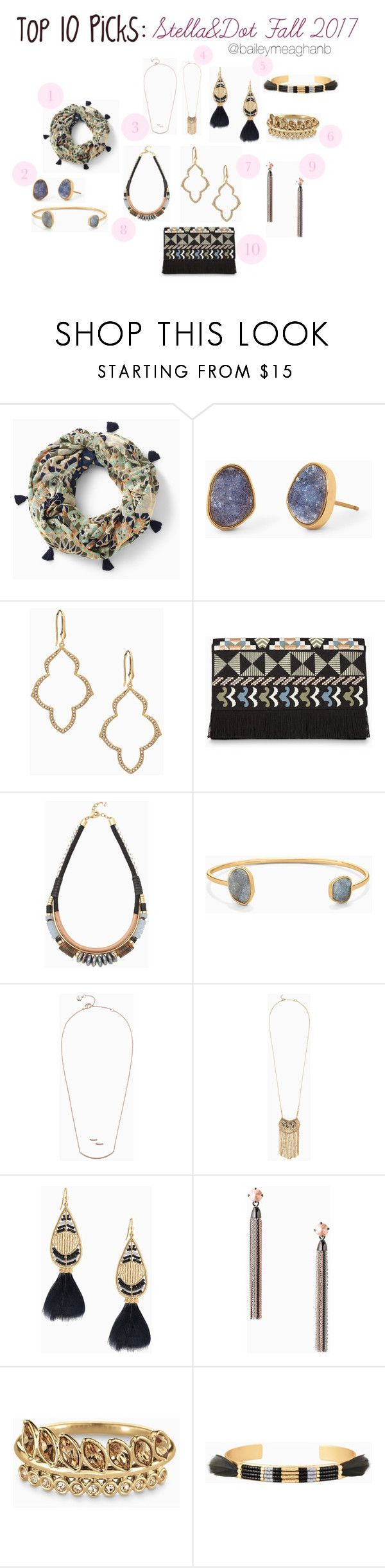 """""""Top 10 Picks: Stella&Dot Fall 2017 Collection"""" by baileymeaghanb on Polyvore featuring Stella & Dot, ootd, stelladotstyle, fallstyle and fall2017"""