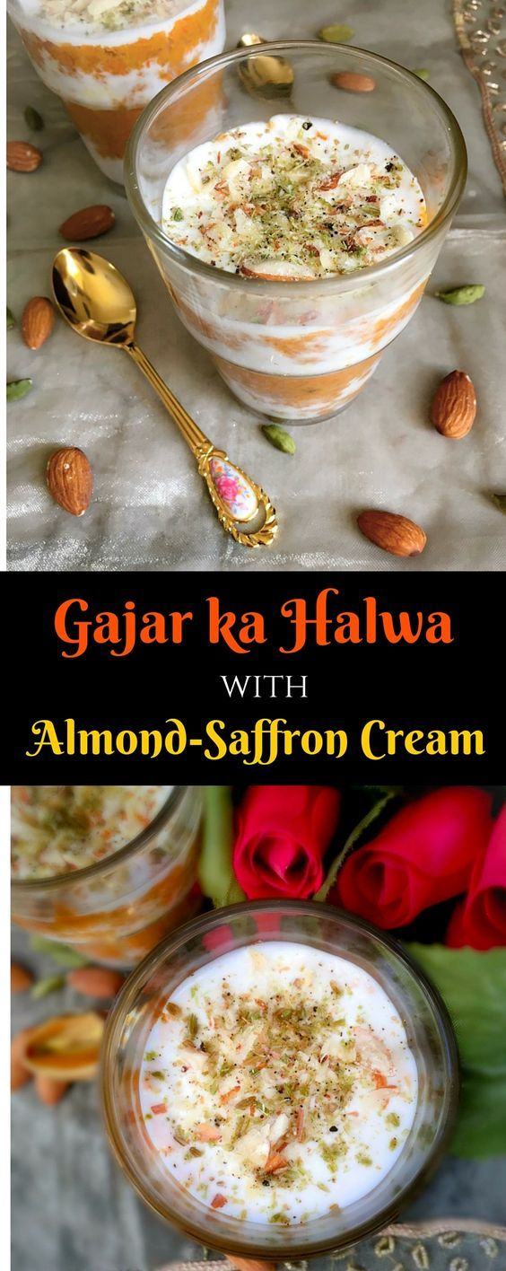 Gajar-ka-Halwa-with-Almond-Saffron-Cream (Layered Indian Carrot Pudding) - #Glutenfree : It's a delicious combination of carrot pudding with cool #Almond-#Saffron Cream. #gajarkahalwa #pudding #dessert #recipe
