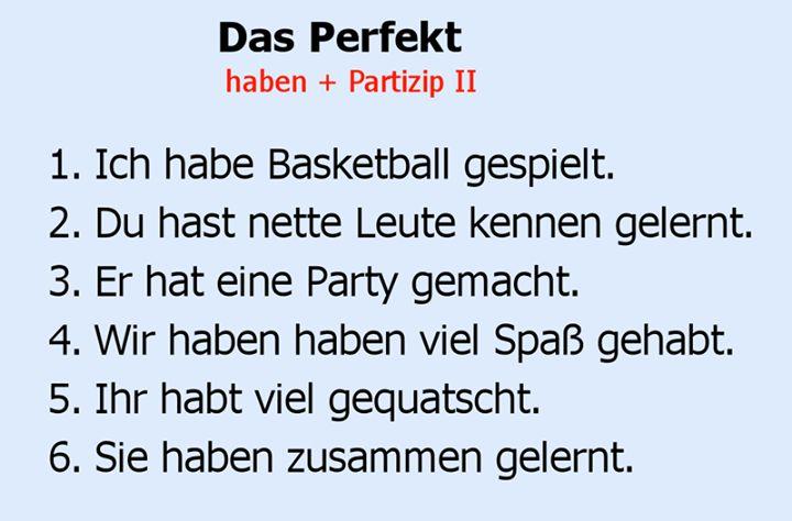 das Perfekt: haben + Partizip II