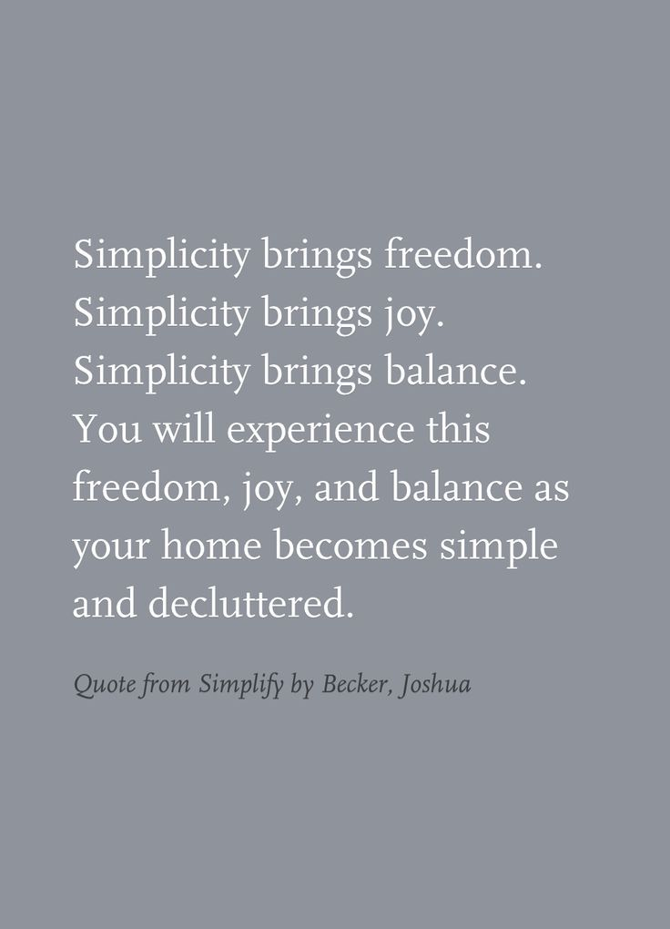 Quote from Simplify by Becker, Joshua Organizing Quotes - simplify quote