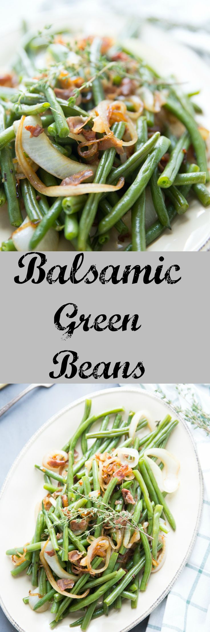 resh green beans are key to this easy balsamic green beans recipe!    Caramelized onions and pancetta brings out the rich, tangy taste of the balsamic vinegar. via @Lemonsforlulu