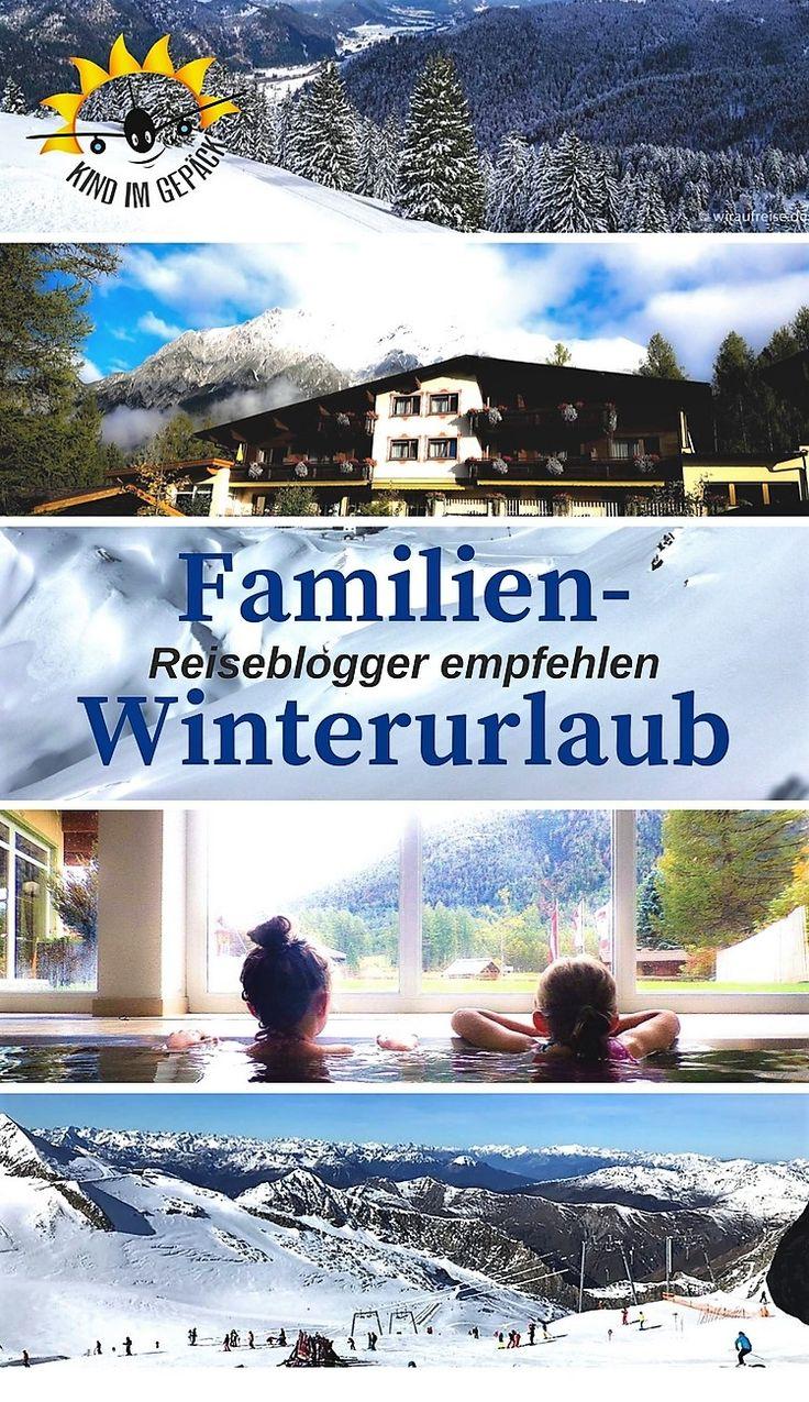 #familienreise: #winterurlaub mit #kindern in #deutschland oder #Österreich. #reisetips von #reiseblogger für´s #skifahren , #wandern , #relaxen