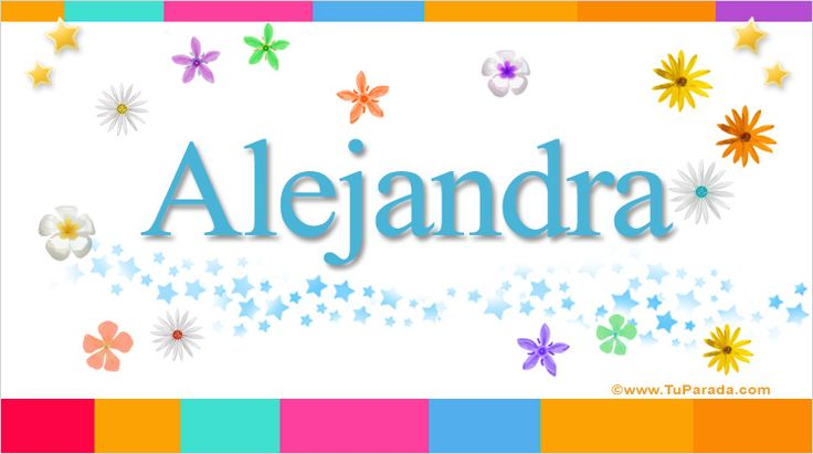 Alejandra, significado de Alejandra, nombre Alejandra, origen y significado de Alejandra, nombres para bebés. Origen de mi nombre Alejandra, qué significa mi nombre Alejandra.
