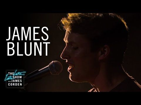James Blunt: Don't Give Me Those Eyes on The Late Late Show with James Corden (broadcast March 2018 but recorded on the North American Tour in 2017)