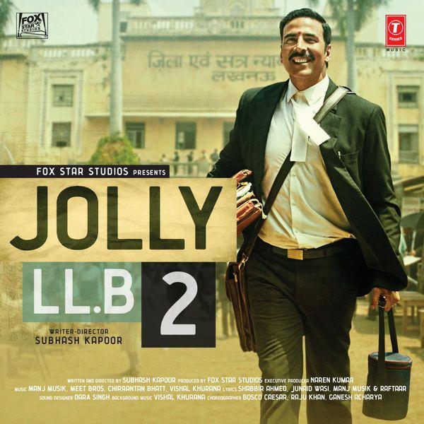 Jolly LLB 2 (2017) Mp3 Songs