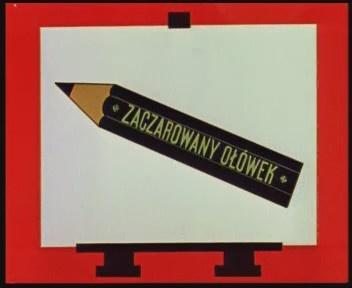 Zaczarowany ołówek (1964-1977)