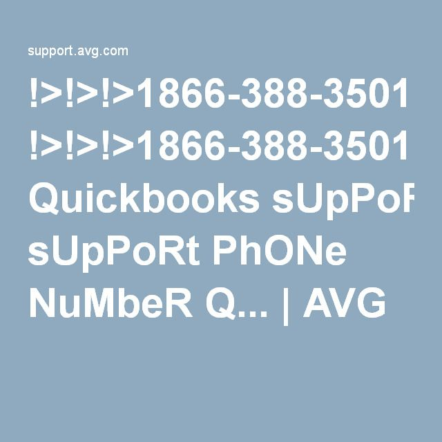 !>!>!>1866-388-3501!!!! Quickbooks sUpPoRt PhONe NuMbeR Q... | AVG