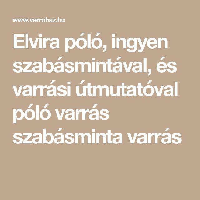 Elvira póló, ingyen szabásmintával, és varrási útmutatóval póló varrás szabásminta varrás