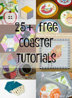 25+ free coaster tutorials -- free sewing patterns for DIY coasters to use as gifts for housewarmings or Mother's Day