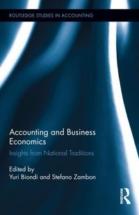 "New book: ""Accounting and Business Economics : Insights from National Traditions"", by Yuri Biondi & Stefano Zambon"