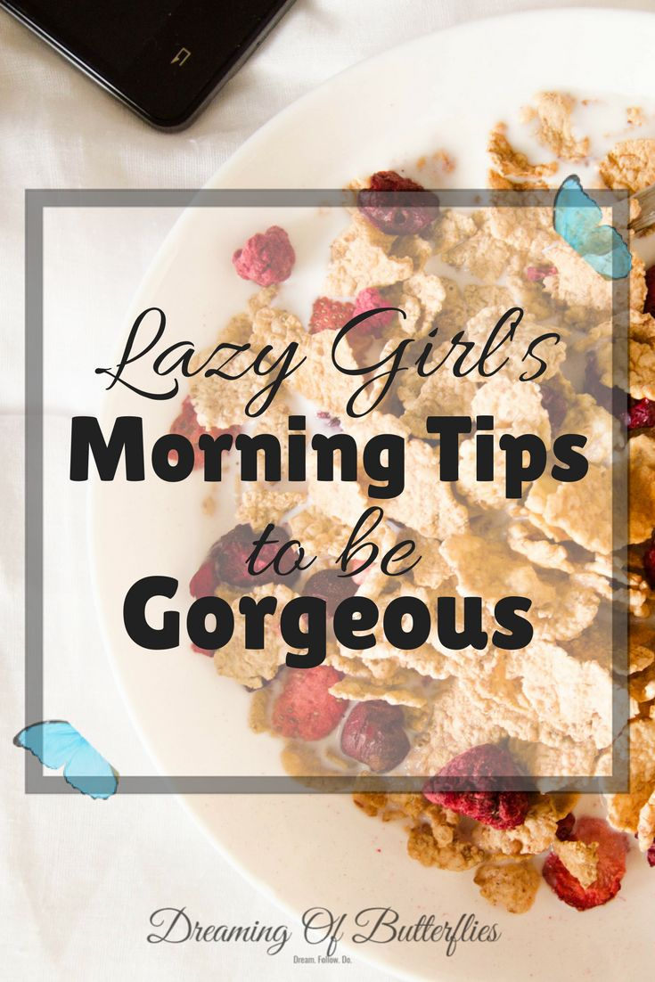 Every girl needs a morning routine to help her have a great, productive and filled with energy day, don't you think? If you are like me, then this lazy girl morning routine is perfect for you.