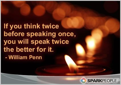 Motivational Quote - If you think twice before speaking once, you will speak twice the better for it.
