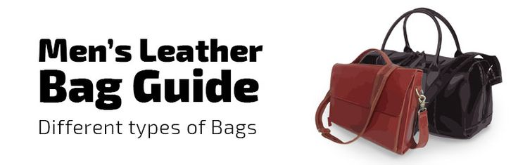 Find your next bag. Find out what bag is called what, and their use.