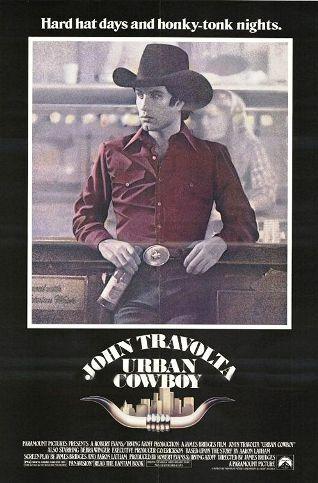 Urban CowboyMovie Posters, Real Cowboy, Country Boys, Urbancowboy, Urban Cowboy, Tornar- Cowboy, Favorite Movie, Time Favorite, John Travolta