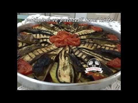 Patlıcanlı ve Patatesli Tepsi Köfte | Güllerin Tarifleri