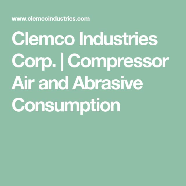 Clemco Industries Corp. | Compressor Air and Abrasive Consumption