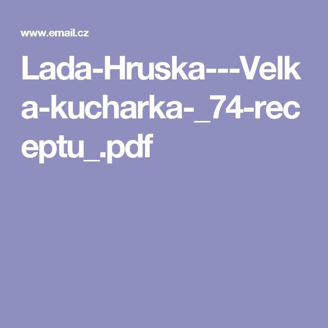 Lada-Hruska---Velka-kucharka-_74-receptu_.pdf