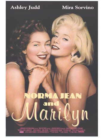 'Norma Jean & Marilyn'  HBO's 1996 TV movie about the transformation of the actress from Norma Jeane Mortenson to the blond bombshell everyone knew earned Emmy nominations for the two actresses who played her at different stages in her life: Ashley Judd and Mira Sorvino. Mira who? (could have gotten a better look-a-like)
