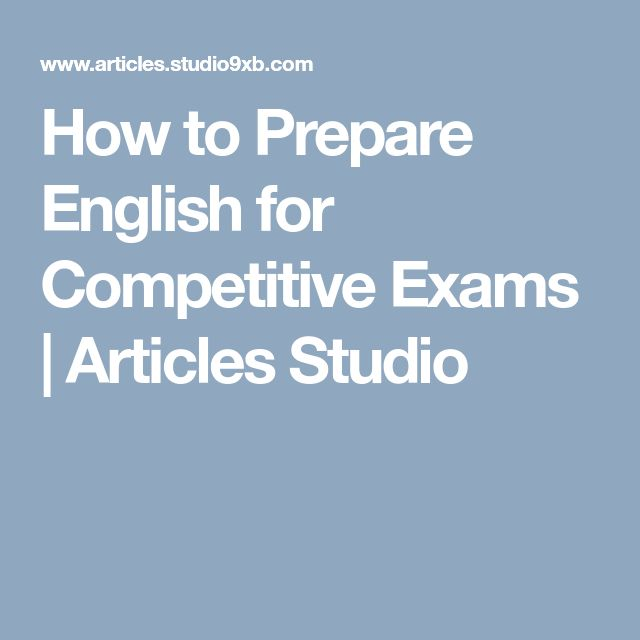 How to Prepare English for Competitive Exams | Articles Studio