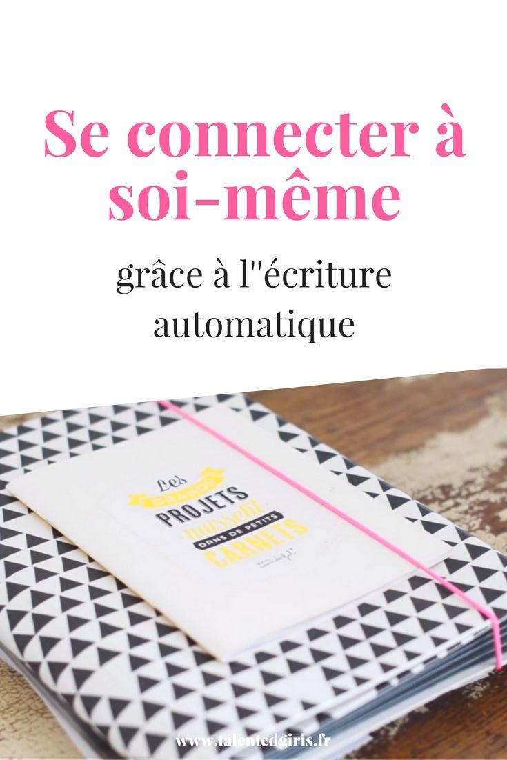L'écriture automatique est un processus créatif et une exploration de soi-même. Elle permet de nous reconnecter à nous-mêmes. Je vous livre un exemple sur www.talentedgirls.fr ! Le blog des entrepreneures au féminin !