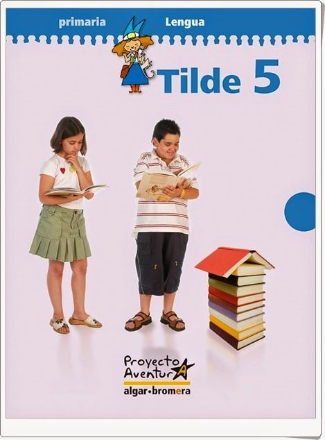 """Actividades digitales de Lengua Española complementarias a los libros de texto """"Tilde"""" de 5º Nivel de Educación Primaria de Ediciones Bromera."""