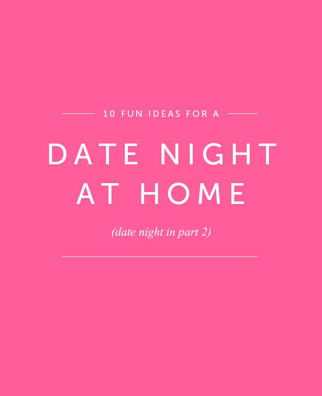 10 themed date nights to make staying at home more fun! Ideas for trying out once the kids are in bed.