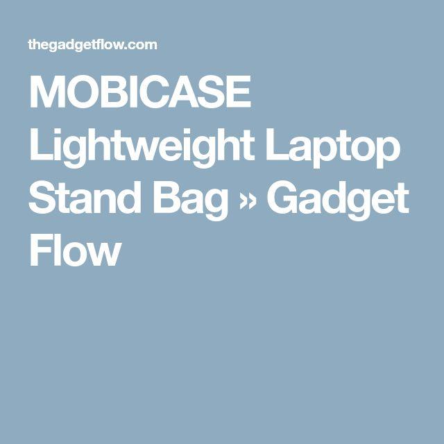 MOBICASE Lightweight Laptop Stand Bag » Gadget Flow