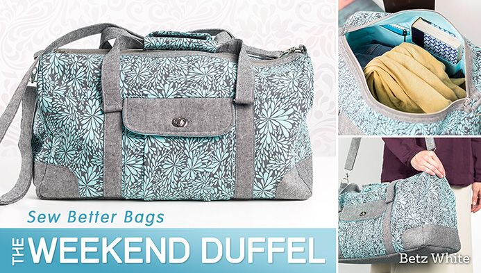 Sew Better Bags: The Weekend Duffel with Betz White - I love the look of this bag.  Must purchase video for pattern through Craftsy.