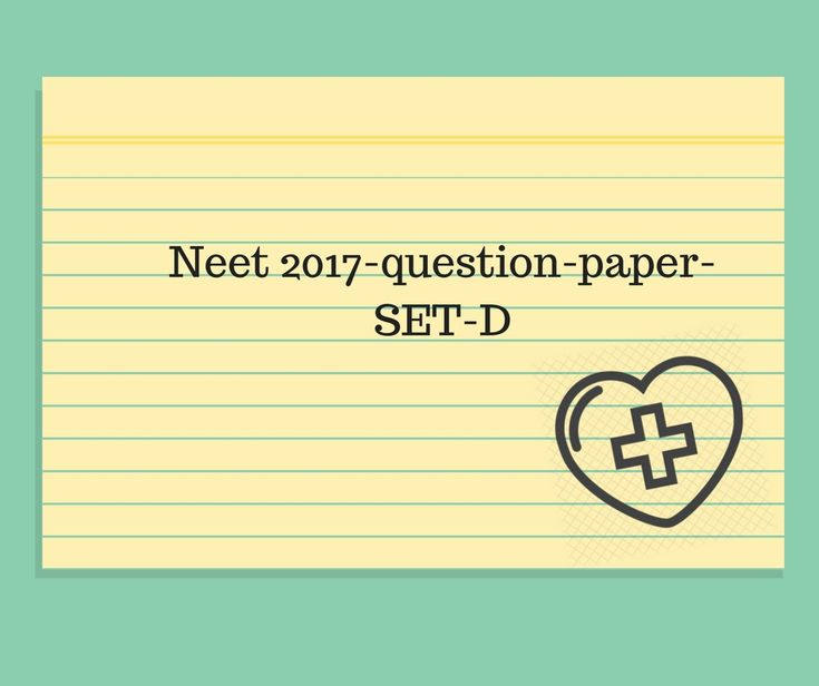 Good Morning, Here is the final SET of NEET 2017 question paper i.e SET D. Hope all the sets we are providing you are helping you guys very much. Best wishes for your upcoming exam and stay updated for more as we are going to provide more resources for your preparation.