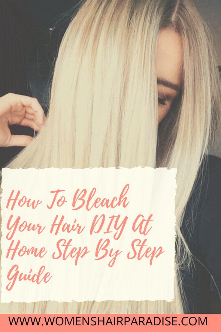 Easy StepByStep DIY How To Bleach Your Dark Hair Women