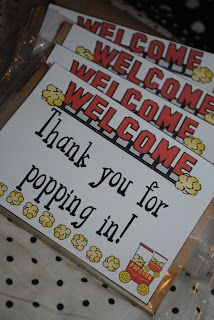 """Adorable idea!  """"Thank you for popping in"""" attached to a package of microwave popcorn as a gift for parents/kids at open house."""