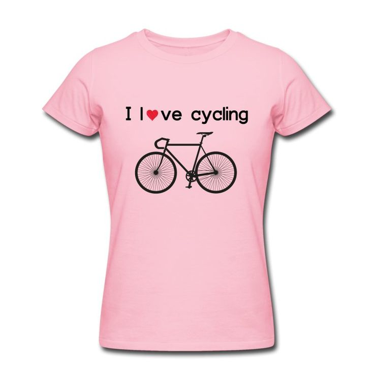 I Love Cycling https://shop.spreadshirt.com/RunningAndTriathlon/i+love+cycling-A103811294?department=2&productType=288&color=F7B2D8&appearance=99&view=1