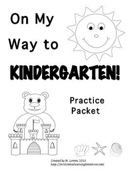 On My Way to Kindergarten! {Pre-K Review/Early K Practice Packet}- Covers tons of skills!
