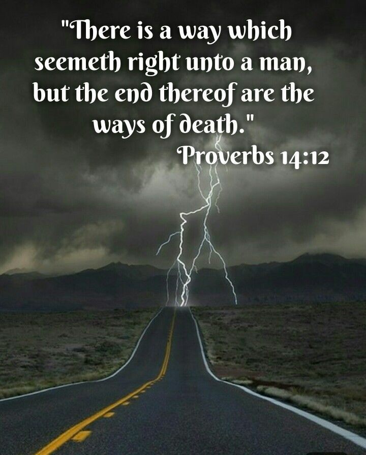 Image result for there is a way that seems right kjv