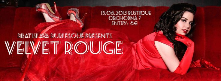 Are you ready for this sparkly explosion of sexual energy and divine tease? Bratislava Burlesque presents the second Velvet Rouge show full of dance, comedy and love ❤️
