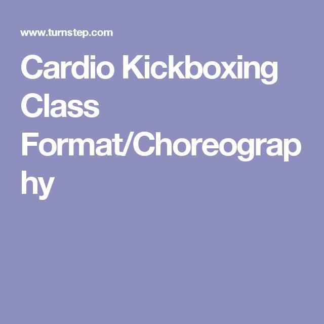 Cardio Kickboxing Class Format/Choreography