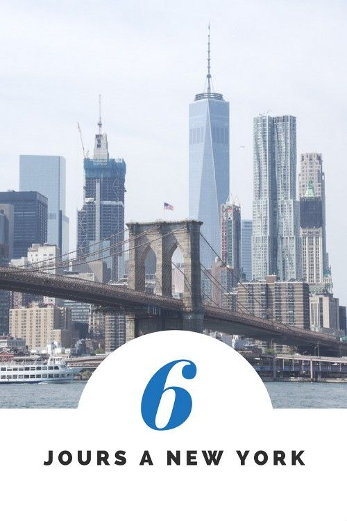 Que voir à New York ? Mon programme pour découvrir les incontournables de New York en 6 jours