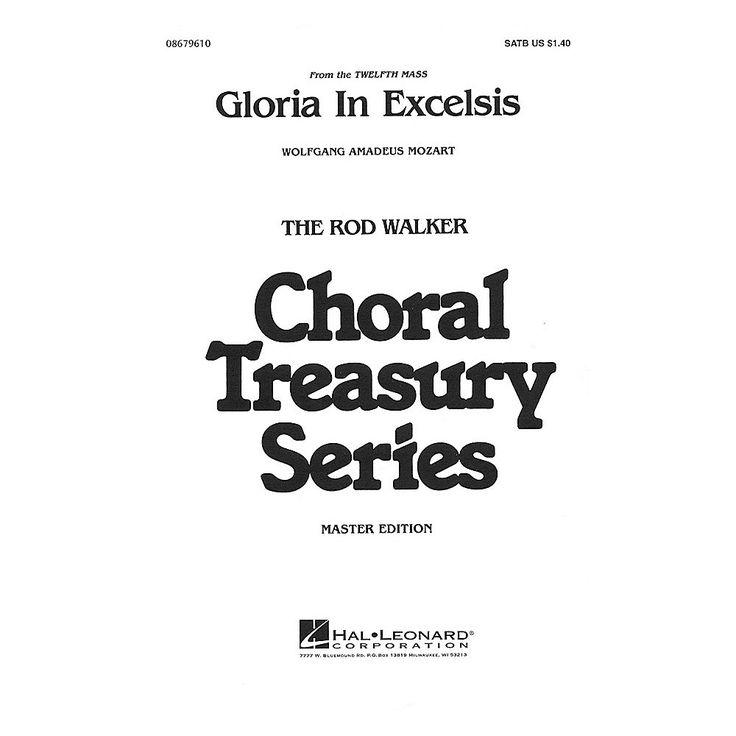 Hal Leonard Gloria in Excelsis SATB arranged by Rod Walker