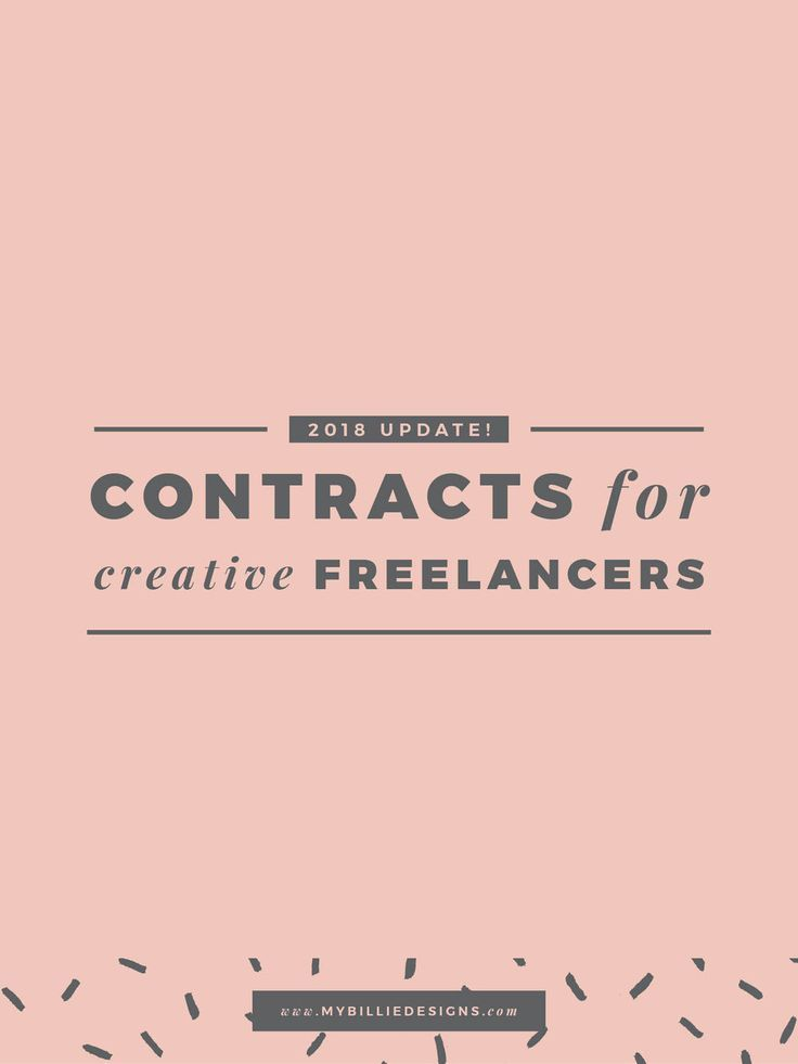 Contracts For Creative Freelancers What To Include + Why (2018 UPDATE!)