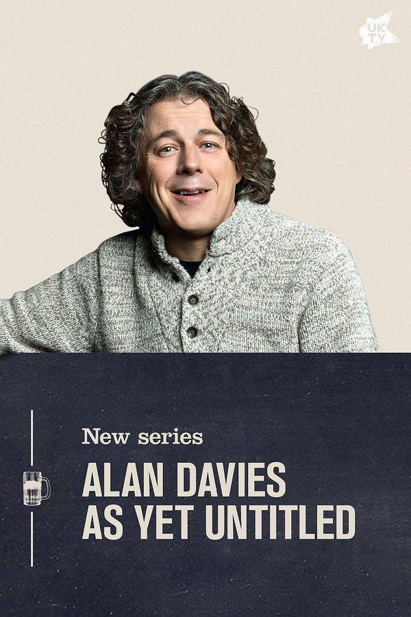 Alan Davies: As Yet Untitled (TV Series 2014- ????)