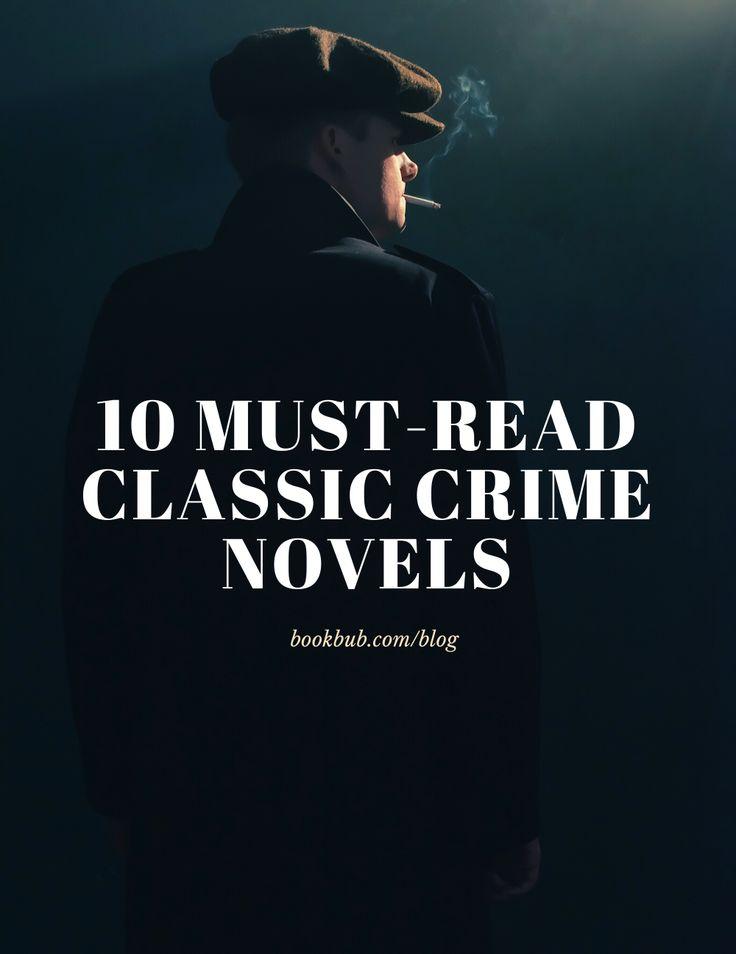 10 Classic Crime Novels Worth the Read