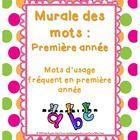 Grade 1 French Immersion Word Wall - Murale des mots pour la première année - French