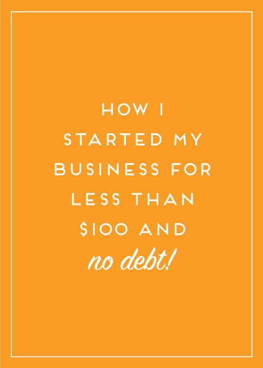 Don't let the cost of running a creative business deter you from starting yours. Here's how I opened my business for less than $100 and no debt!