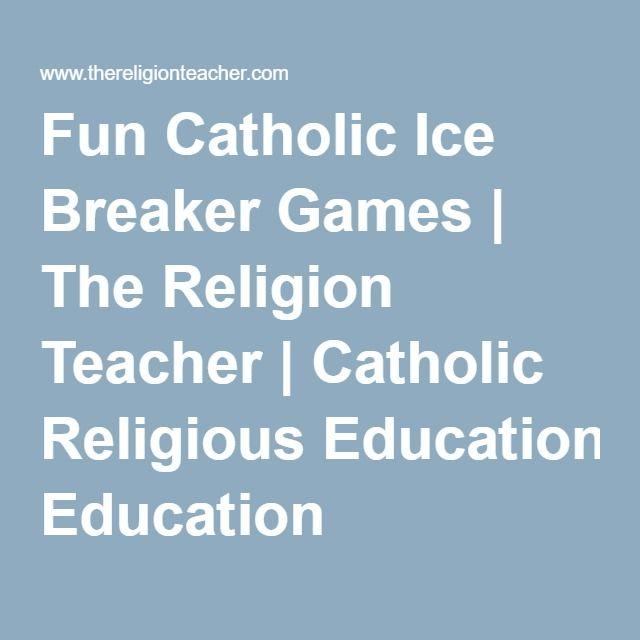Fun Catholic Ice Breaker Games | The Religion Teacher | Catholic Religious Education