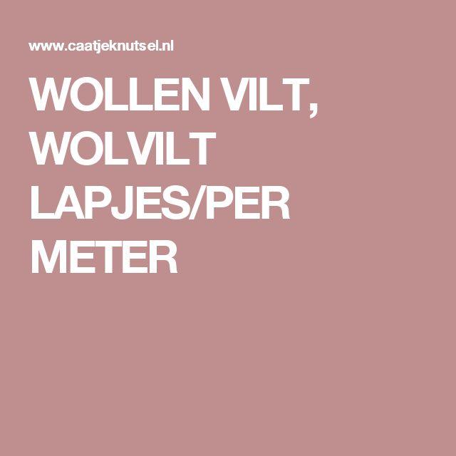 WOLLEN VILT, WOLVILT LAPJES/PER METER